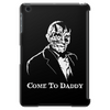 Come To Dady Tablet