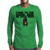 Come To The Dark Side We Have Beer - Star Wars - Graphic - Darth Vader Graphic Mens Long Sleeve T-Shirt