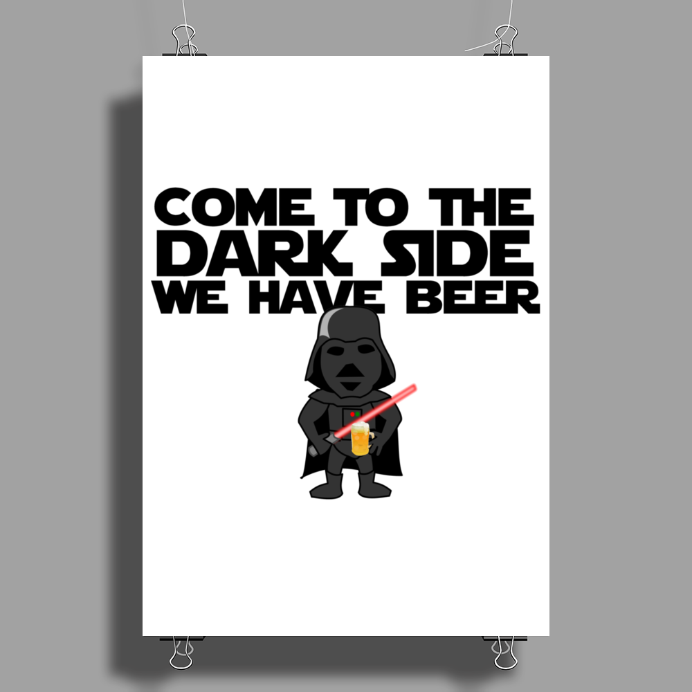 Come To The Dark Side We Have Beer - Star Wars - Graphic - Darth Vader Graphic Poster Print (Portrait)