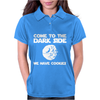 Come To The Dark Side We Have Cookies Womens Polo