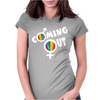Coming Out Womens Fitted T-Shirt