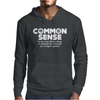Common Sense Is So Rare These Days Mens Hoodie