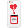 Conserve only what you love Phone Case