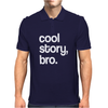 Cool Story Bro funny logo Mens Polo