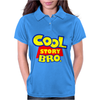 COOL STORY BRO Womens Polo