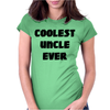 Coolest Uncle Ever Womens Fitted T-Shirt