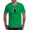 COP..Do you know why I pulled you over  ME..Um? I'm not sure ....over . Mens T-Shirt