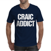 Craic Addict Mens T-Shirt