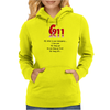 CRAZY FUNNY HUMOUR 911:WHAT IS YOUR EMERGENCY ...I LOVE YOU, HANG UP NO YOU HANG UP FIRST HANG UP! Womens Hoodie