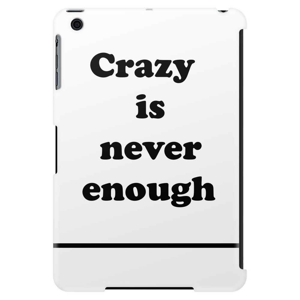 CRAZY ISNT ENOUGH || Männer Shirt Tablet (vertical)