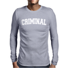 CRIMINAL BIKER RAP Mens Long Sleeve T-Shirt