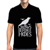 Crows Before Hoes Game Of Thrones Got Mens Polo