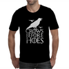 Crows Before Hoes Game Of Thrones Got Mens T-Shirt