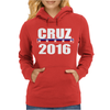 Cruz For President 2016 Womens Hoodie