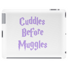 Cuddles Before Muggles Tablet (horizontal)