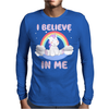 Cute Unicorn I Believe In Me Mens Long Sleeve T-Shirt