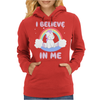 Cute Unicorn I Believe In Me Womens Hoodie