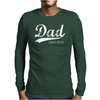 Dad Since Mens Long Sleeve T-Shirt