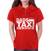 DAD TAXI FUNNY Womens Polo
