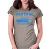 Dad To Be Funny Womens Fitted T-Shirt