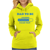 Dad To Be Funny Womens Hoodie