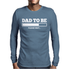 DAD TO BE Mens Long Sleeve T-Shirt