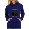Daddy Needs to Express Some Rage Womens Hoodie