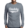 Daddy Since 2013 Mens Long Sleeve T-Shirt