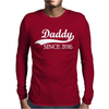 Daddy Since 2016 Mens Long Sleeve T-Shirt