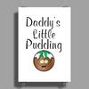 DADDY'S LITTLE PUDDING Poster Print (Portrait)
