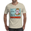 Dad's Army – Frazier, We're Doomed Mens T-Shirt
