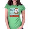 Dad's Army – Frazier, We're Doomed Womens Fitted T-Shirt
