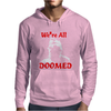 Dad's Army Private Frazer We're All Doomed Mens Hoodie