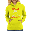 Dad's Army Private Frazer We're All Doomed Womens Hoodie