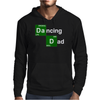 Dancing Dad The Original Life & Soul Mens Hoodie