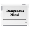DANGEROUS MIND ||  Tablet (horizontal)