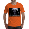 Darth Vader Sith Happens Ideal Birthday Present or Gift Mens T-Shirt