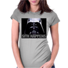 Darth Vader Sith Happens Ideal Birthday Present or Gift Womens Fitted T-Shirt