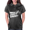 DARTH VADER Who's Your Daddy Funny Womens Polo