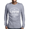 Dazed and Confused - LIVIN Mens Long Sleeve T-Shirt