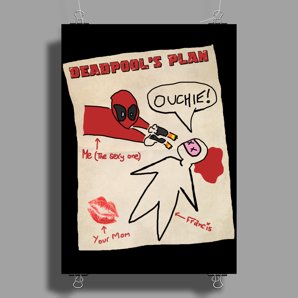 Deadpool's Plan Poster Print (Portrait)