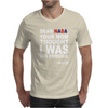 DEAR NASA Your Mom Thought I Was Big Enough -Pluto Mens T-Shirt