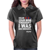 DEAR NASA Your Mom Thought I Was Big Enough -Pluto Womens Polo