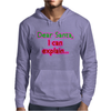 DEAR SANTA, I CAN EXPLAIN Mens Hoodie