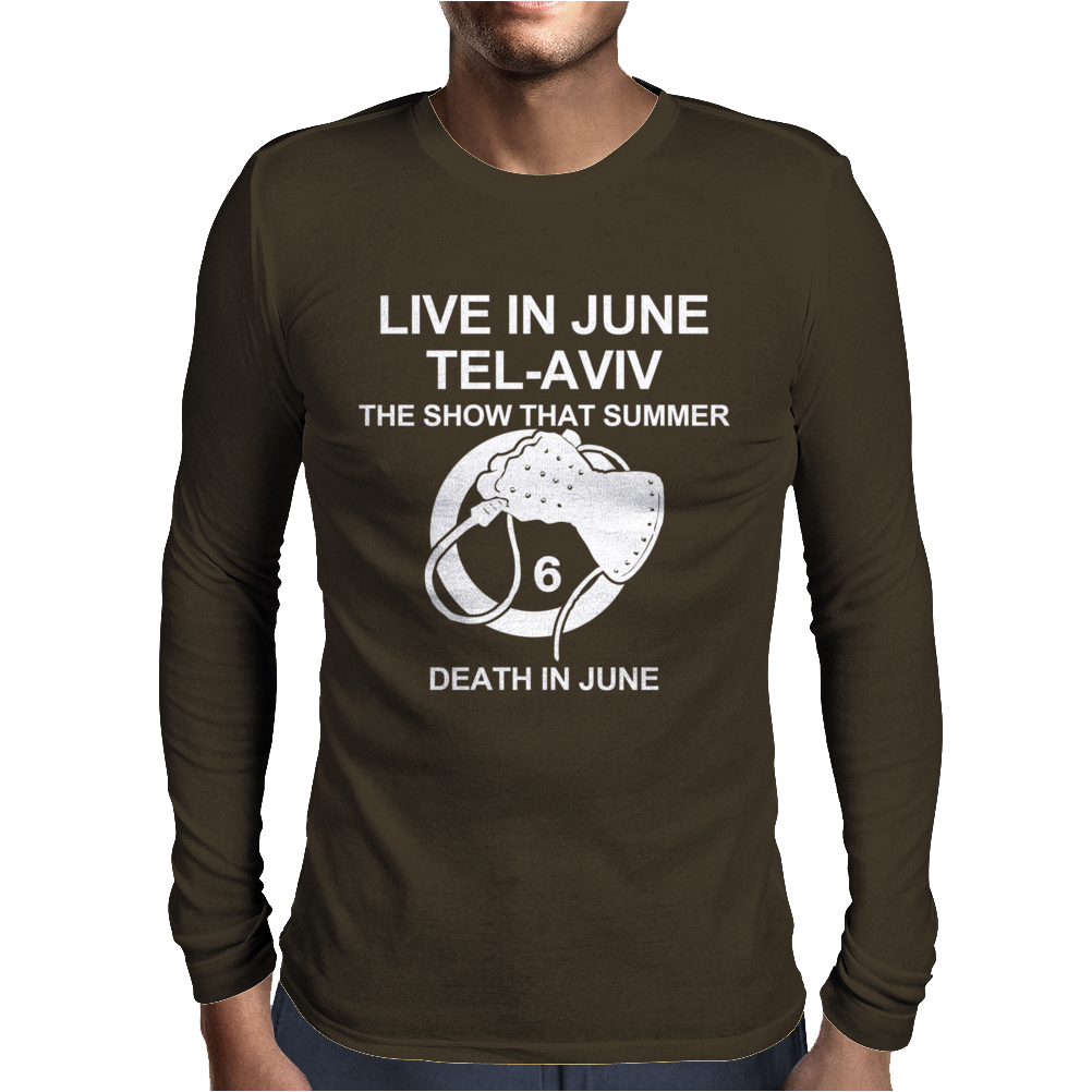 Death in June Live in June Tel-Aviv The Show That Summer Mens Long Sleeve T-Shirt