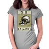 Death Tarot Card – number 13, La Mort. Womens Fitted T-Shirt