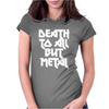 Death To All Womens Fitted T-Shirt