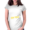 DEEZ NUTS STAY TRUE Womens Fitted T-Shirt