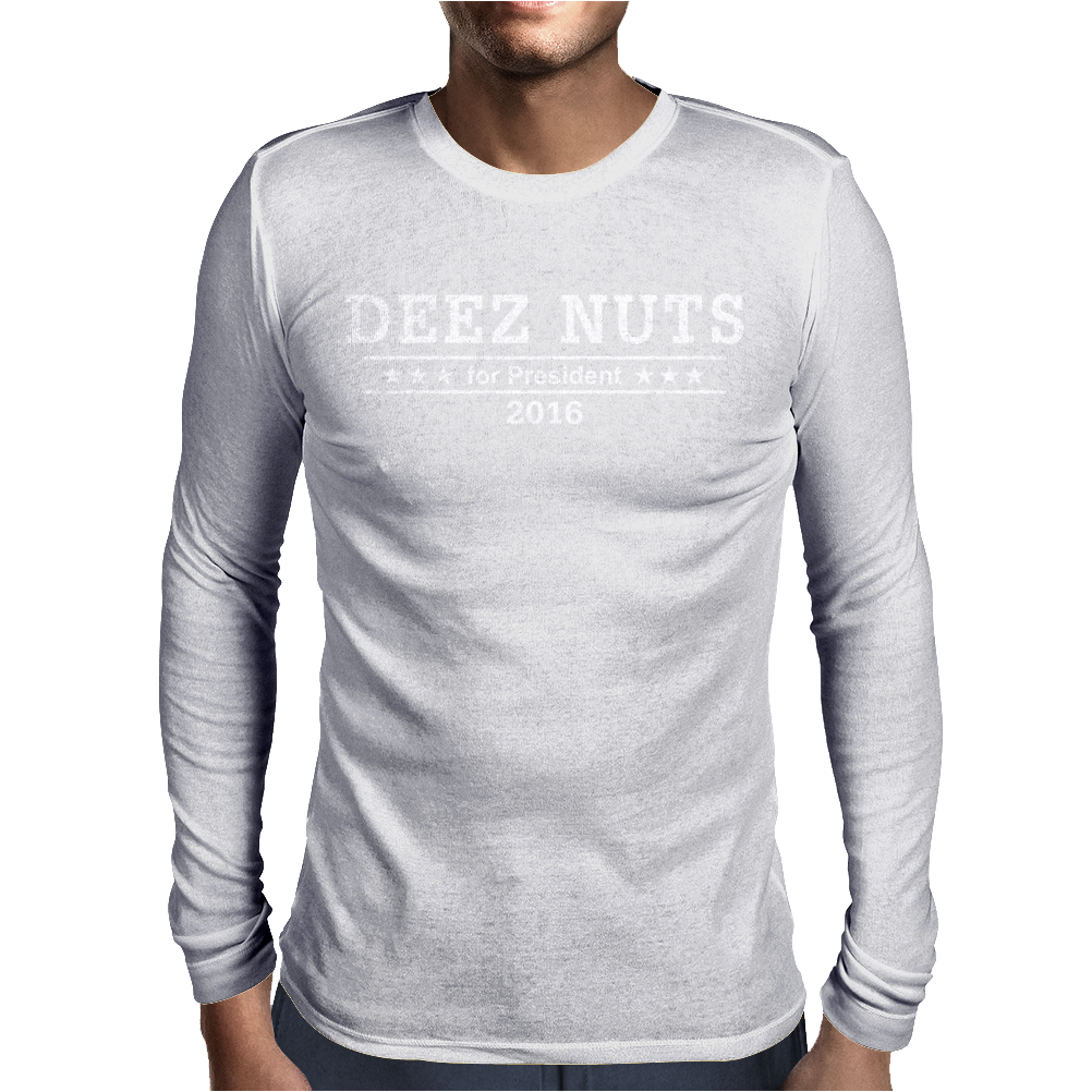 Deez Nutz for President Mens Long Sleeve T-Shirt