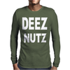 Deez Nutz Mens Long Sleeve T-Shirt